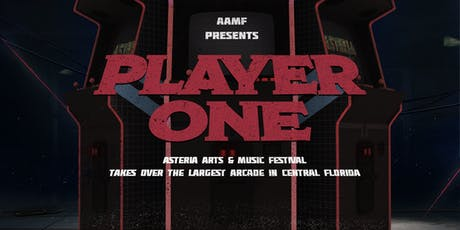 AAMF Presents: Player One [Arcade Takeover] tickets