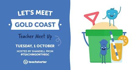 Gold Coast Teachers, Let's Meet! tickets