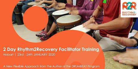 Rhythm2Recovery Facilitator Training | Hobart | 23rd - 24th  JANUARY 2020 tickets