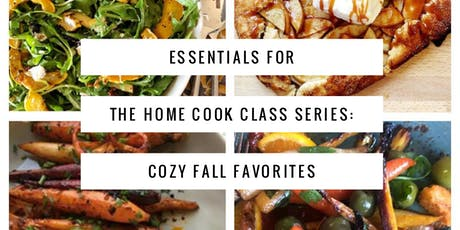 Essentials for the Home Cook: Cozy Fall Favorites tickets