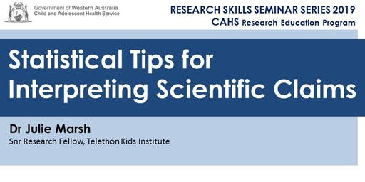 Research Skills Seminar: Statistical Tips for Interpreting Scientific Claims - 18 October