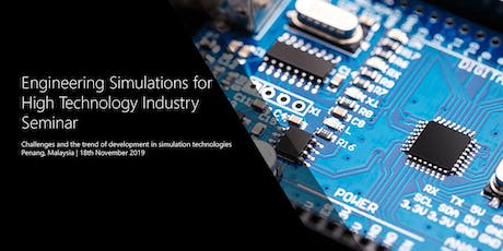Engineering Simulations for High Technology Industry Seminar tickets