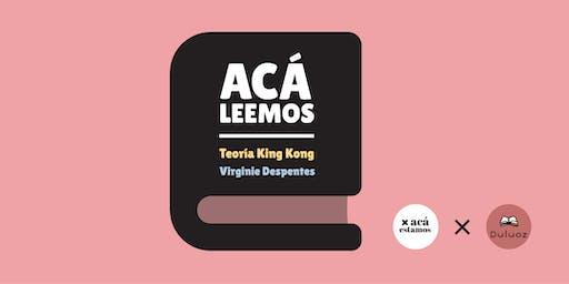 ¡Acá leemos! Teoría King Kong de Virginie Despentes