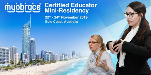 Myobrace Certified Educator Mini-Residency