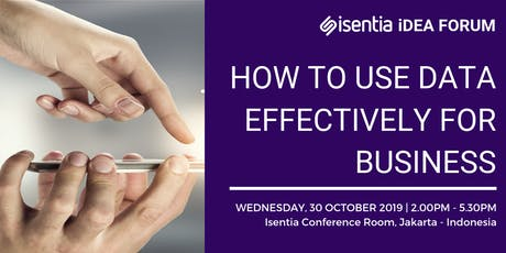 "Isentia Idea Forum: ""How to Use Data Effectively for Business"" tickets"