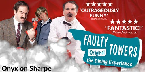 Faulty Towers  'The Dining Experience'