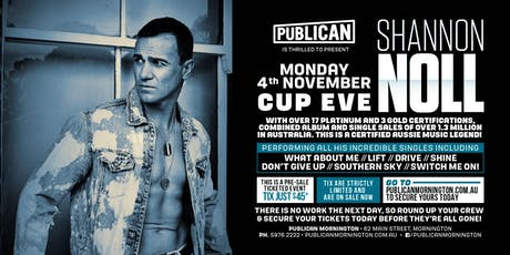 Shannon Noll LIVE Cup Eve at Publican, Mornington! tickets