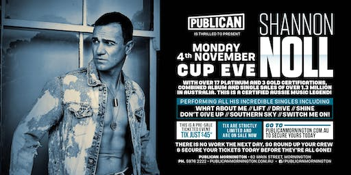 Shannon Noll LIVE Cup Eve at Publican, Mornington!