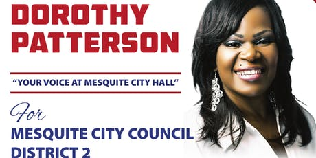 Dorothy Patterson Mesquite City Council District 2 Campaign Kick Starter tickets