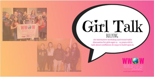 WWOW BuildHERS GIRL TALK - Bullying
