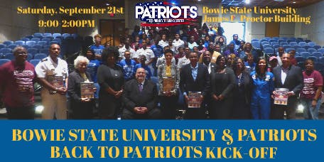 Bowie State University and Patriots Back to Patriots Kick-Off