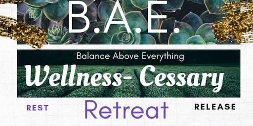 B.A.E. Wellness-Cessary Atlanta Women's Retreat