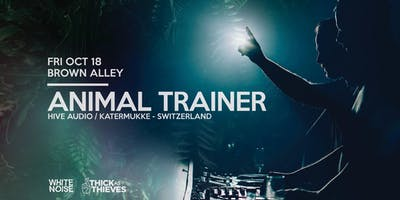 White Noise pres. Animal Trainer (CH)