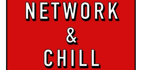 Network & Chill tickets