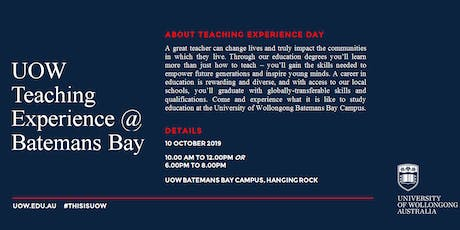 UOW Batemans Bay Teaching Experience Day: Experience Your Future tickets