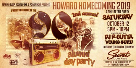 2ND ANNUAL HOWARD HOMECOMING ALUMNI 90s DAY PARTY tickets