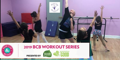 BCB Parent & Me Dance Class Workout with Dancing for Donations Presented by Seventh Generation!