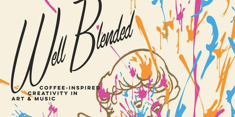Well Blended: Art Exhibition and Music Collaboration tickets