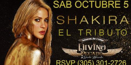Shakira El Tributo! @ Divino Pecado tickets