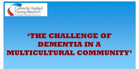 CANR Event - 'The challenge of dementia in a multicultural community' tickets