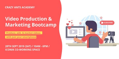 Video Production & Marketing Bootcamp tickets