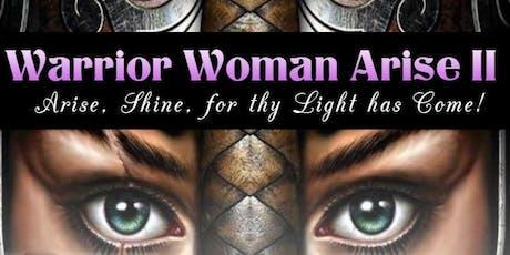 Warrior Woman Arise II tickets