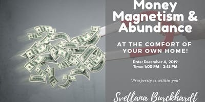 Money Magnetism & Abundance