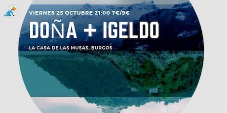 IGELDO + DOÑA @ LA CASA DE LAS MUSAS, BURGOS entradas