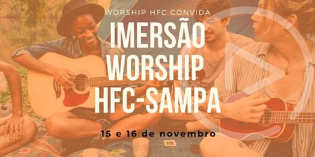 Imersão Worship HFC-Sampa ingressos