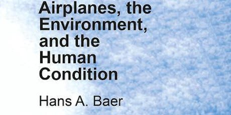 Airplanes, the Environment, and the Human Condition tickets