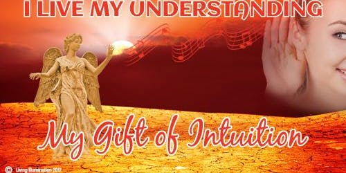 I Live My Understanding My Gift of Intuition – Melbourne!