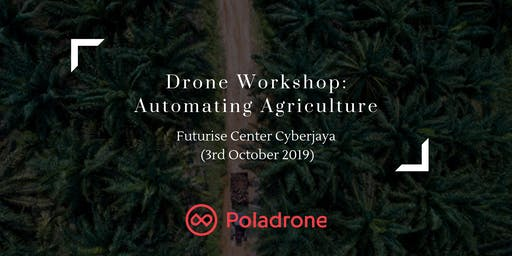 Drone Workshop: Automating Agriculture