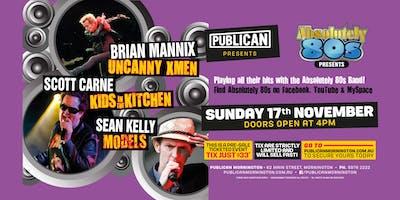 Absolutely 80s presents Brian Mannix, Scott Carne, Sean Kelly LIVE!