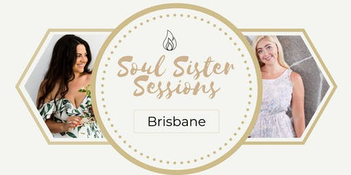 Soul Sister Session- Brisbane Women's  Free Event