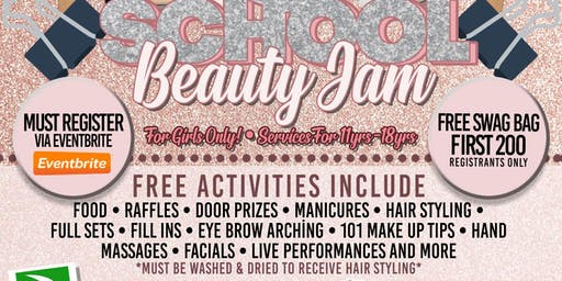 3RD ANNUAL BACK 2 SCHOOL BEAUTY JAM