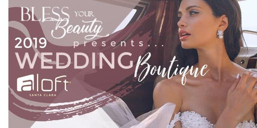 Wedding Boutique/ EXPO - COMPLIMENTARY TICKETS