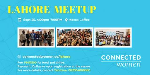 #ConnectedWomen Meetup - Lahore (PK) - September 25