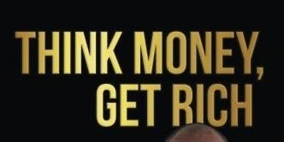 Think Money, Get Rich Seminars
