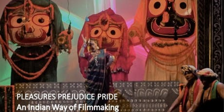 Pleasures Prejudice Pride - An Indian way of Filmmaking by Piyush Roy tickets