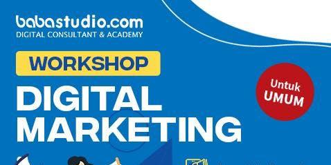 """Workshop Digital Marketing """"Babastudio"""""""