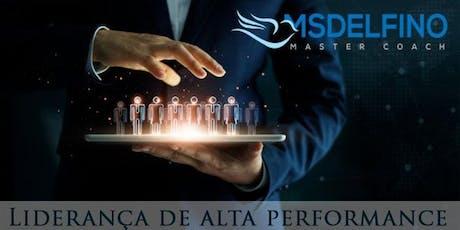 WORKSHOP VIVENCIAL: LIDERANÇA DE ALTA PERFORMANCE  ingressos