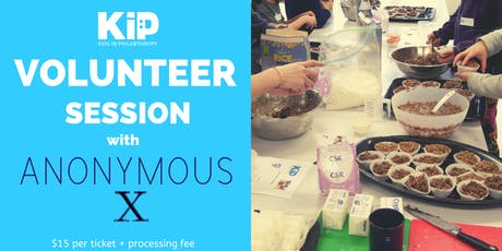 KiP volunteering session with Anonymous X! tickets