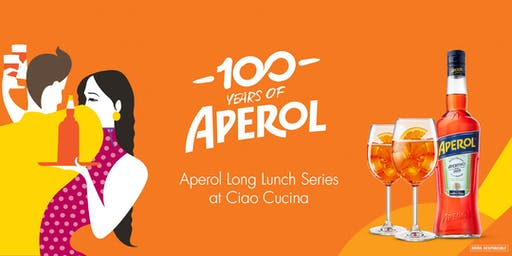 Aperol Long Lunch Series at Ciao Cucina