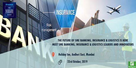 Small Enterprise SME Banking, Insurance & Logistics Summit 2019 tickets