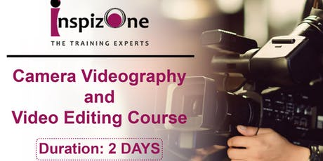 Videography and Video Editing Course Singapore | Learn How To Edit tickets