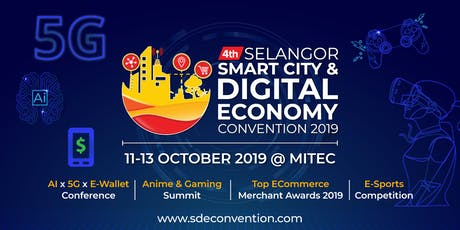 Selangor Smart City & Digital Economy Convention 2019 tickets