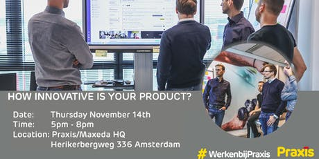 How Innovative is your product? tickets