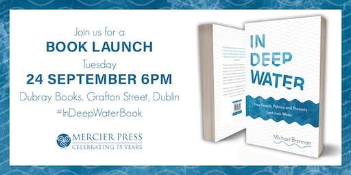 Book Launch - In Deep Water by Michael Brennan