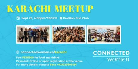 #ConnectedWomen Meetup - Karachi (PK) - September 25 tickets