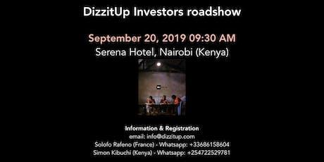 DizzitUp Investors roadshow - Nairobi tickets